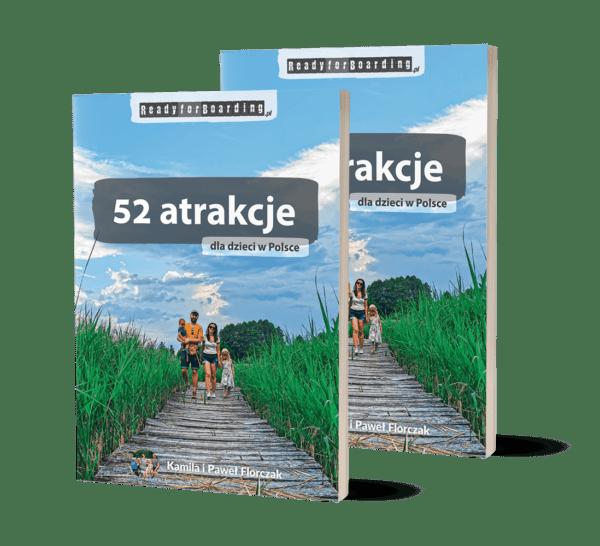 """Zestaw 2x książka """"52 atrakcje dla dzieci w Polsce"""" (druga taniej, na prezent!)"""