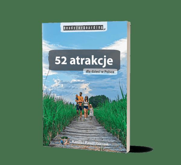 """Książka """"52 atrakcje dla dzieci w Polsce - Ready for Boarding"""""""