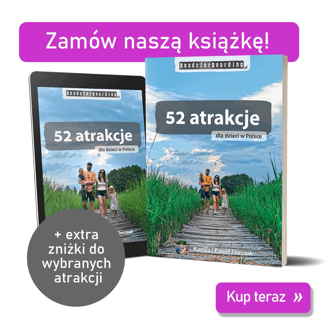 """Zestaw książka+eBook """"52 atrakcje dla dzieci w Polsce – Ready for Boarding"""""""